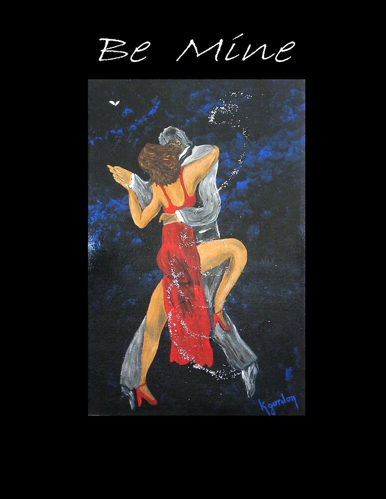 Be Mine.................. by WhiteDove Studio kj gordon