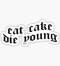 Lil Peep - Eat Cake Die Young Sticker