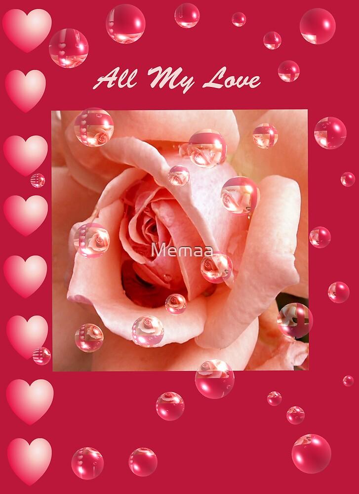 All My Love by Memaa