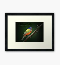 The soul would have no rainbow . . . Framed Print