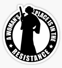 A Woman's Place is in the Resistance - Carrie Fisher - Star Wars Sticker