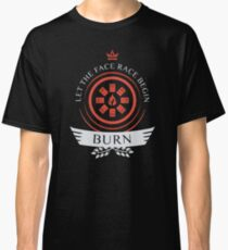 Burn Life V2 Classic T-Shirt