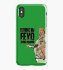 Bring in FEYD and Rabban! iPhone Case