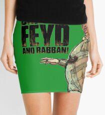 Bring in FEYD and Rabban! Mini Skirt