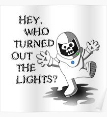 Hey Who Turned Out the Lights? Poster