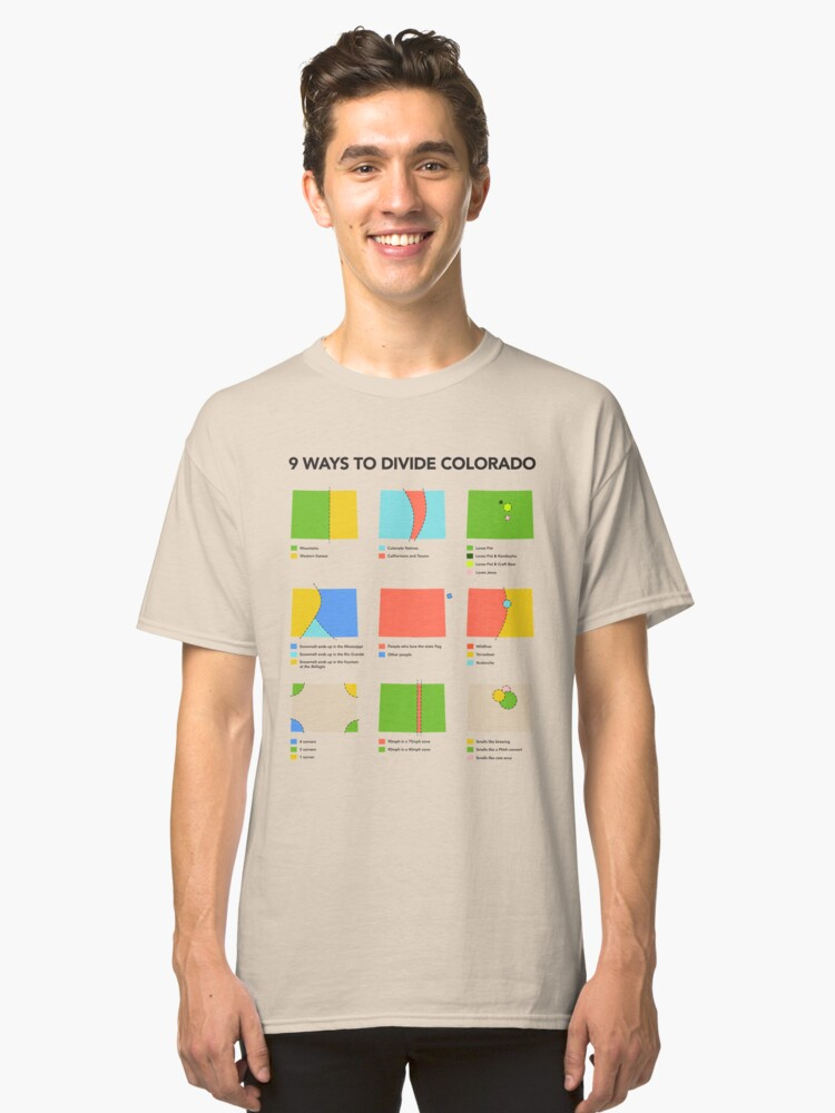 9 Ways to Divide Colorado - Clothing Classic T-Shirt Front