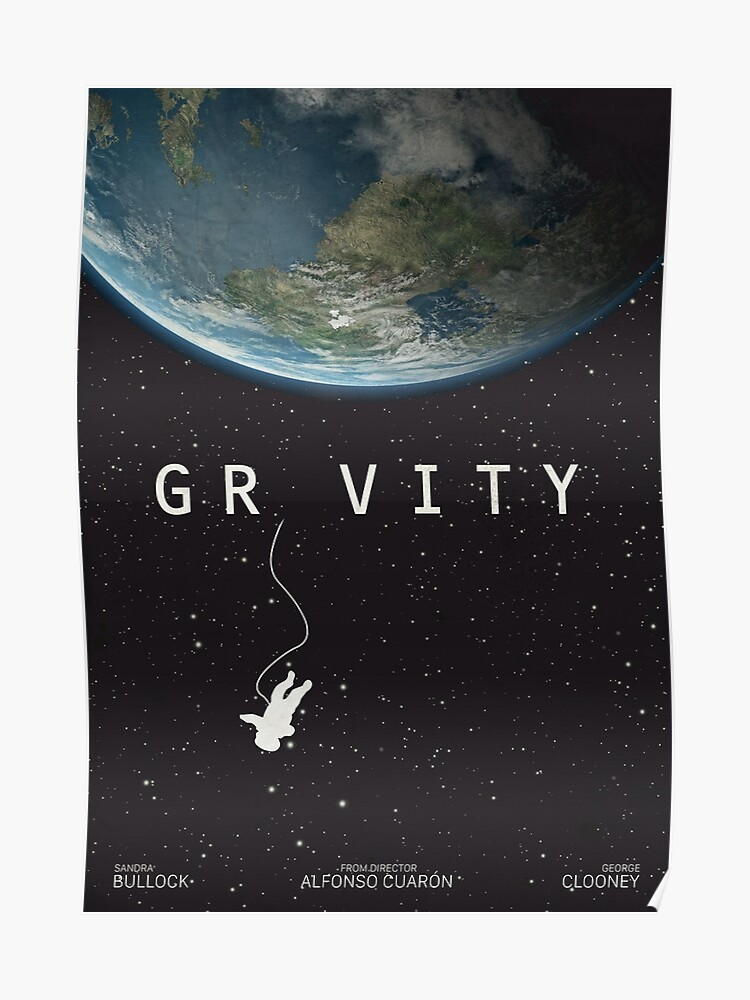 graphic about Printable Movie Poster known as Gravity, remedy poster, printable, Sandra Bullock, George Clooney, Alfonso Cuaron, nasa astronaut, online video poster, movie poster Poster