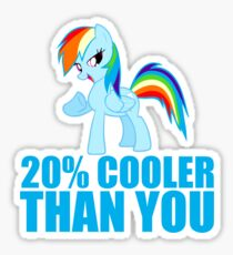 Rainbow Dash: 20% Cooler Than You Sticker