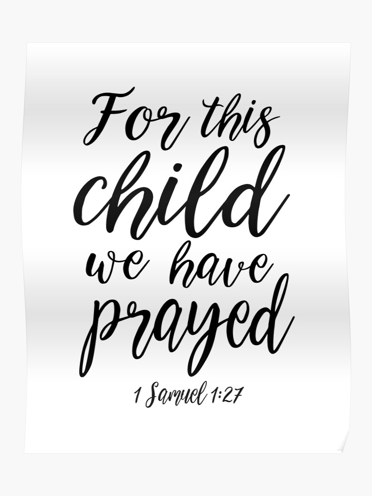 94242ff62 1 SAMUEL 1:27, For This Child We Have Prayed,Bible Verse,Scripture ...
