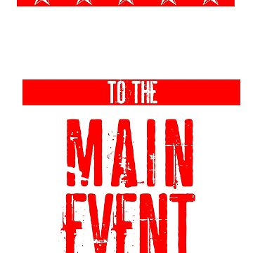 WELCOME TO THE MAIN EVENT - MMA WRESTLING BOXING FIGHTING by IGCD