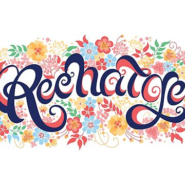 Recharge Floral Lettering by sundrystudio