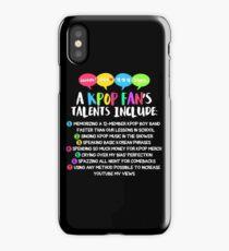 A KPOP FAN'S TALENTS iPhone Case