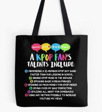 Die Talente eines KPOP-Fans Tote Bag