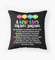 A KPOP FAN'S TALENTS Throw Pillow