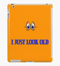 I just look old Funny Geek Nerd iPad Case/Skin