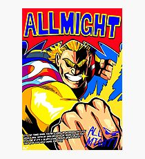 ALL MIGHT anime poster (with quote + signature) Photographic Print