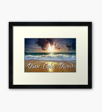 Dream Explore Discover - Give Back to Nature  Framed Print