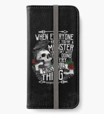 SIX OF CROWS | 'Every Mounstrous Thing...' iPhone Wallet/Case/Skin