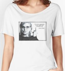 Carrie Fisher Quote Women's Relaxed Fit T-Shirt