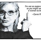 Carrie Fisher Quote by anniemgo