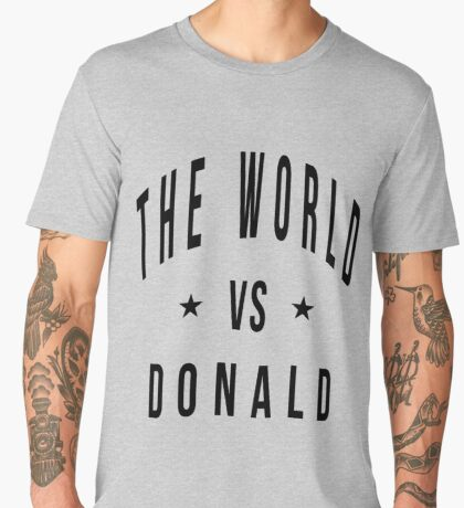 The world vs donald Men's Premium T-Shirt