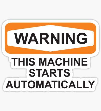Warning: Automatic Sticker