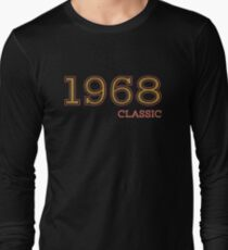 50th Birthday Vintage Tshirt, Classic 1968 Shirt, Gift Idea Long Sleeve T-Shirt