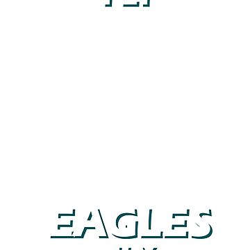 Fly Eagles Fly Philadelphia Underdogs  by dncreations