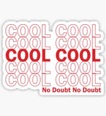 Brooklyn 99-Cool Cool Cool Sticker