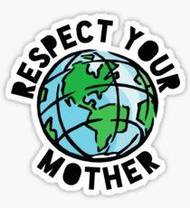 Respektiere deine Mutter Sticker