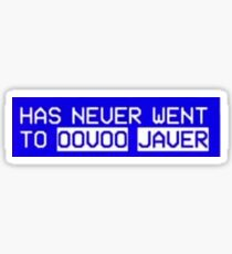 Has never went to Oovoo Javer Sticker