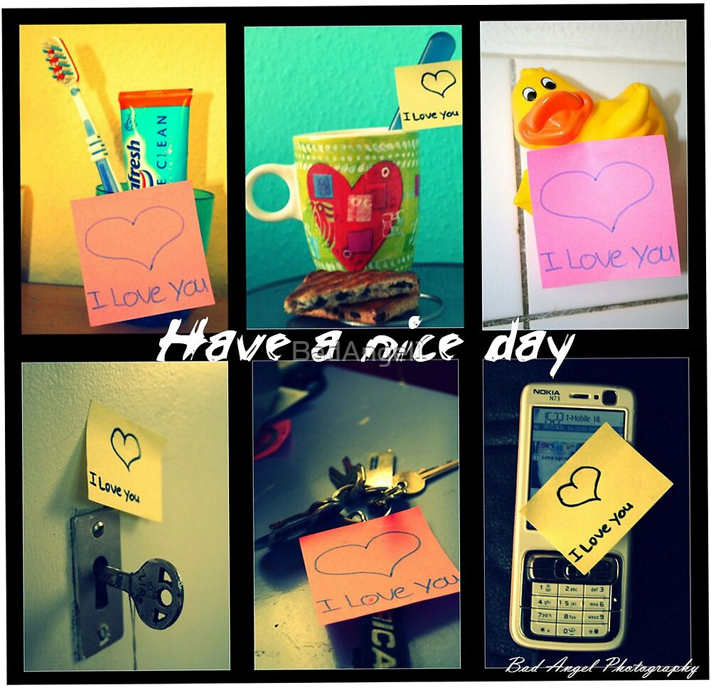 have a nice day by BadAngel1