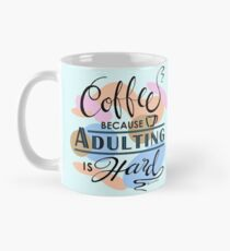 Coffee and Adulting Humour Classic Mug