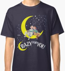 Crazy For You Musical Classic T-Shirt