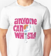 Stephen Sondheim's Anyone Can Whistle Unisex T-Shirt