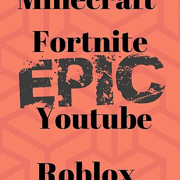 Fortnite Minecraft Youtube Roblox merch by SavageKayso