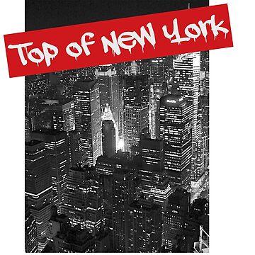 TONY-Top of New York by Lyricz
