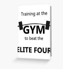 Elite Four Gym Shirt Greeting Card