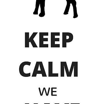 Keep Calm We Have the GOAT Brady 12 New England Football by miztayk