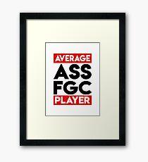 Average FGC player blk Framed Print