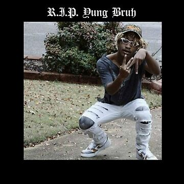 R.I.P. Yung Bruh by Micro334