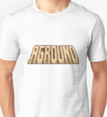 Aground - text only Unisex T-Shirt