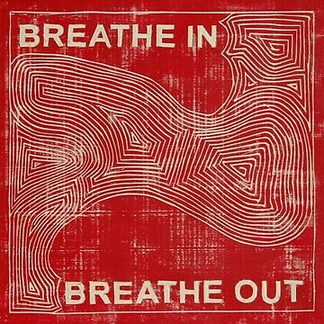 breathe in breathe out by cedougherty