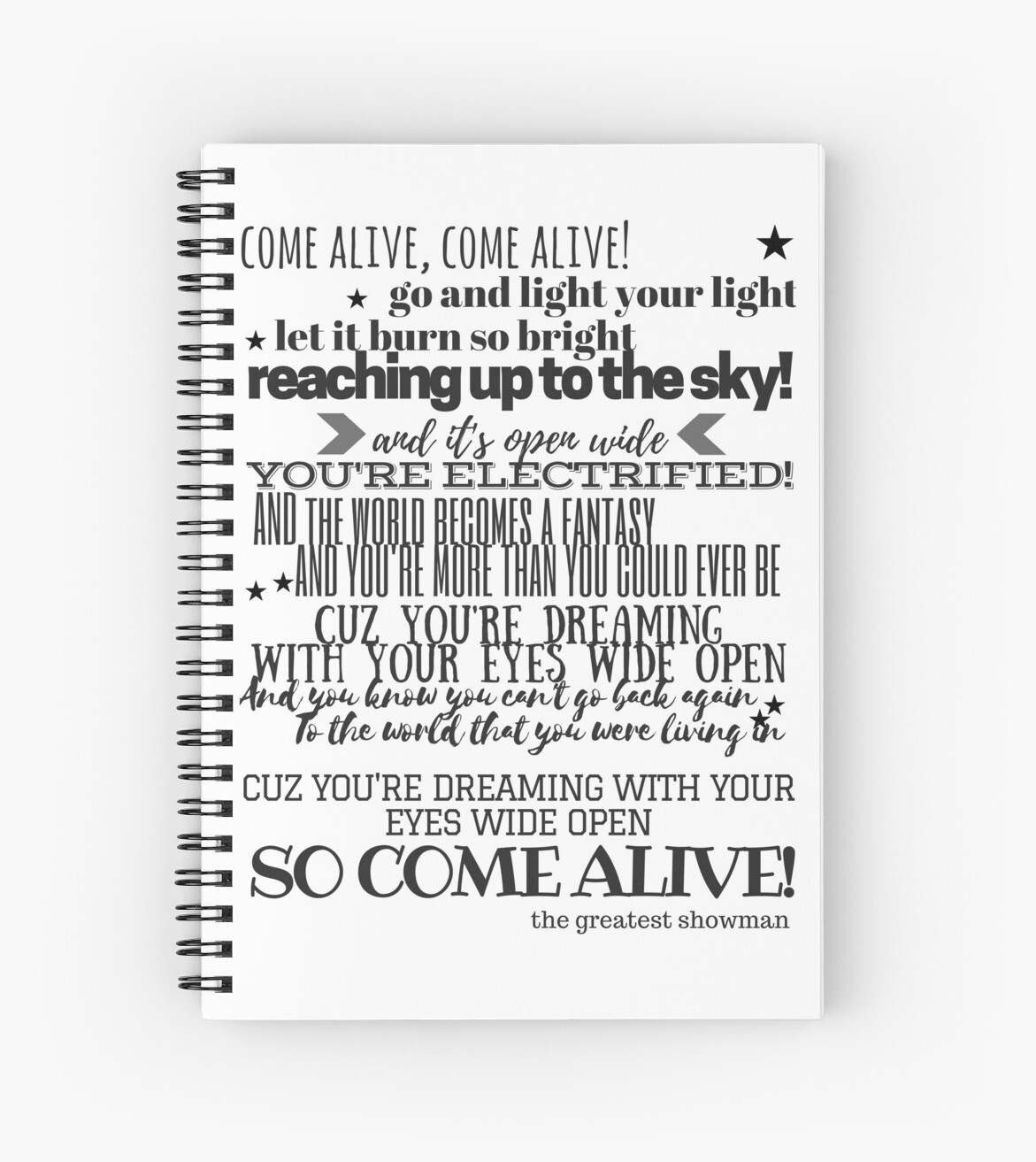 'Come Alive Lyrics - The Greatest Showman' Spiral Notebook by SamanthaLee33
