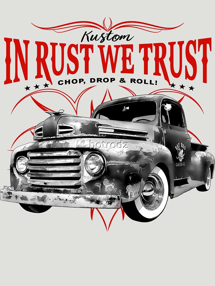 In Rust We Trust - Monochrome by hotrodz