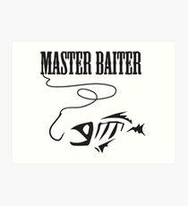 Master Baiter  Art Print