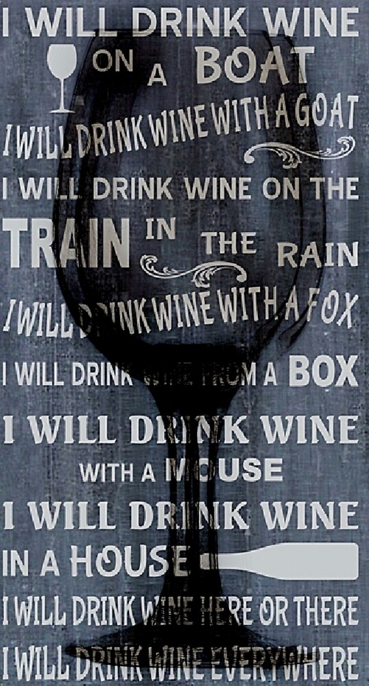 Its FINE with wine  by Brittni Bailie