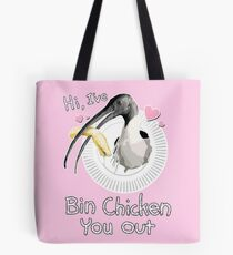 Bin Chicken You Out (pink) Tote Bag