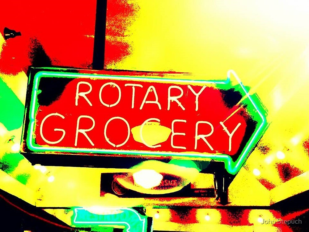 Rotary Grocery by John Stepuch