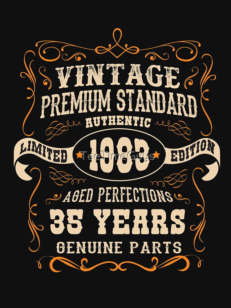 Vintage 35th Birthday  - Antique Made In 1983  by TeeTimeGuys